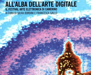 Presentazione ALL'ALBA DELL'ARTE DIGITALE