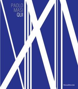 QUI. Paolo Masi | Presentazione del catalogo